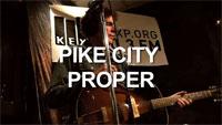 Wormburner: Pike City Proper