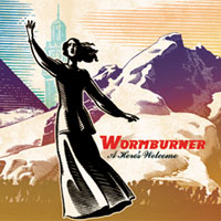 Wormburner A Heros Welcome